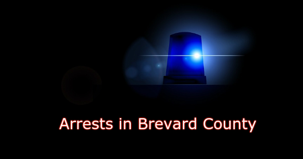 Brevard County Arrests – Sunday, May 13, 2018 Update