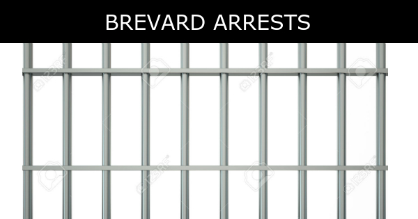 Brevard County Arrests – Sat., May 12, 2018 Update