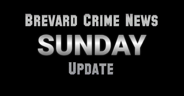 Brevard County Crime News for June 16, 2019