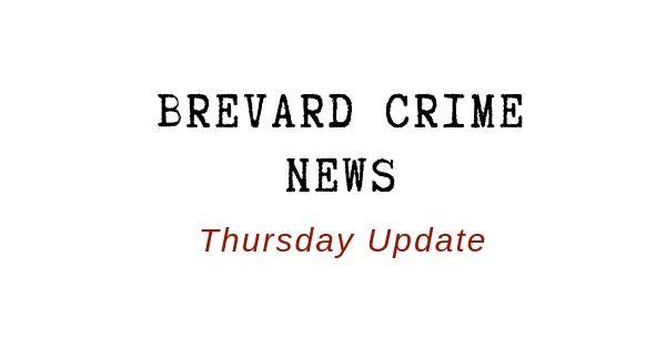 Brevard Crime News for July 25,2019