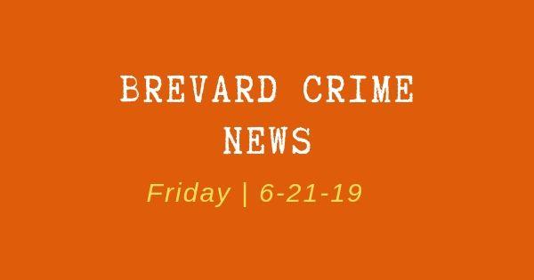 Crime News for June 21, 2019