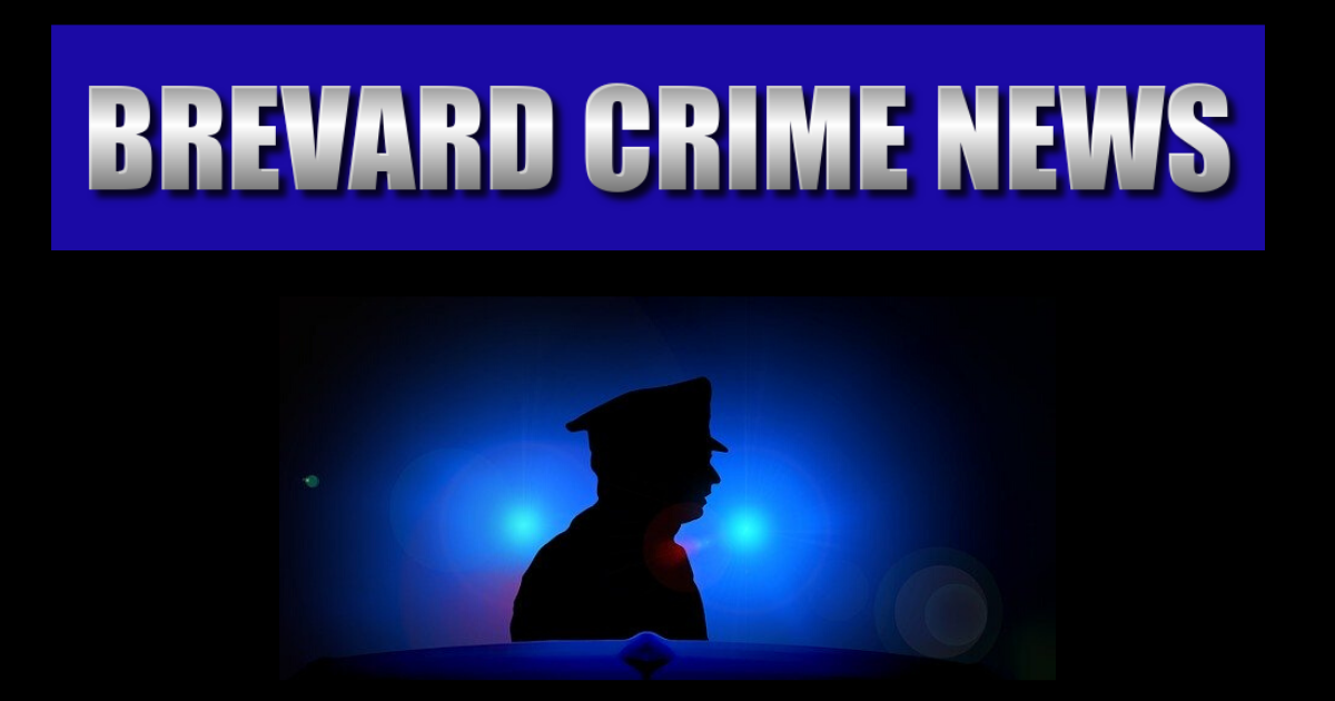 Brevard County Crime News Update – May 28, 2020